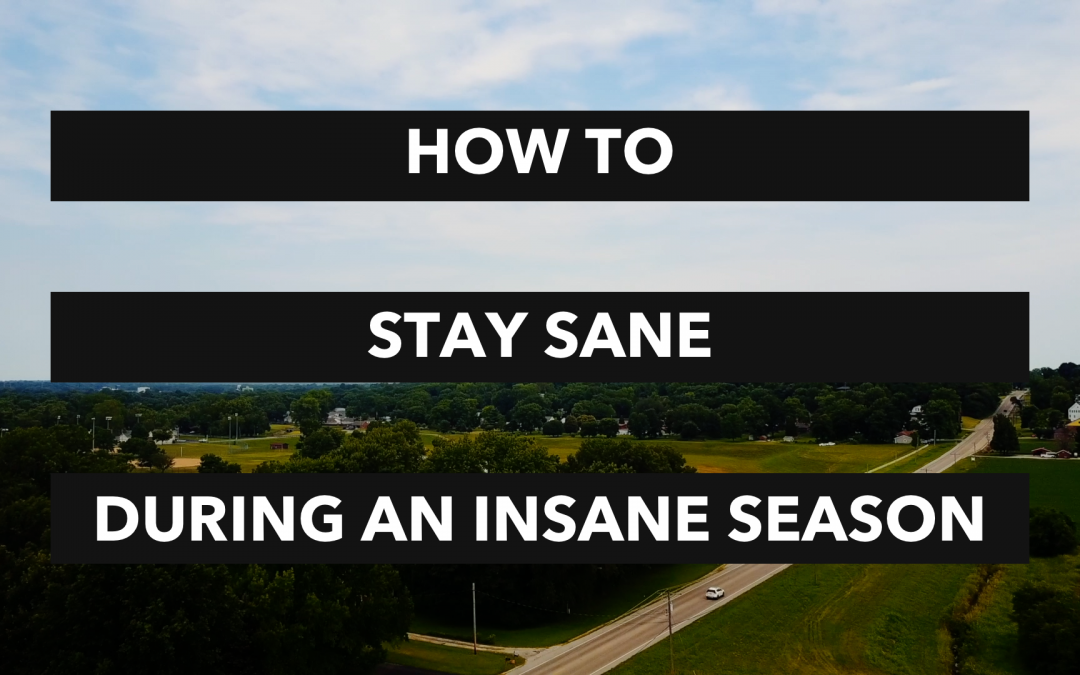 Avoid Burnout: How To Stay Sane During An Insane Season
